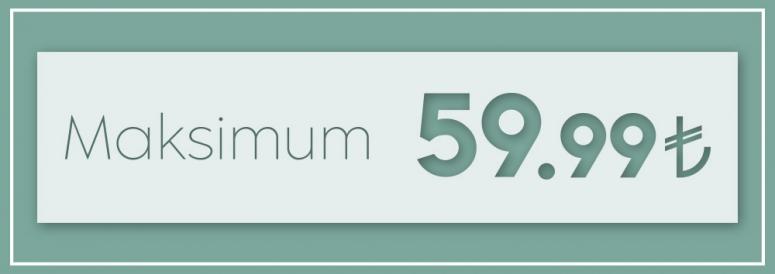 Maksimum 59,99  ₺
